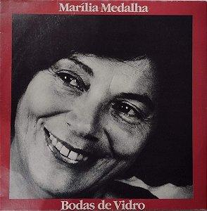 Marilia Medalha - Bodas de Vidro