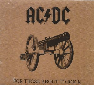 AC/DC - 1981-2003 - For Those About To Rock