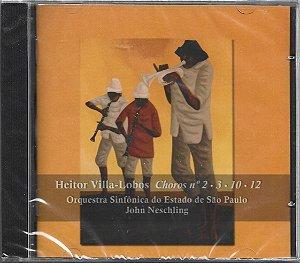 Heitor Villa-Lobos - Orquestra Sinfônica do Estado De São Paulo - John Neschling - 2008 - Choros N. 2.3.10.12