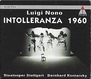 Luigi Nono - Intolleranza 1960 - 1995 - Staatsoper Stuttgart - Bernhard Kontarsky
