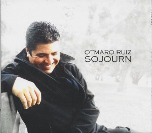 Otmaro Ruiz - 2007 - Sojourn