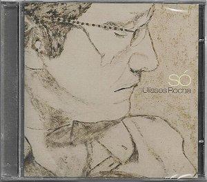 Ulisses Rocha - 2010 - Só