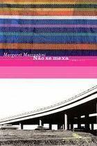 Livro Não Se Mexa Autor Margaret Mazzantini (2003) [usado]