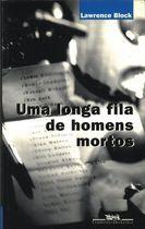 Livro Uma Longa Fila de Homens Mortos Autor Lawrence Block (1996) [usado]