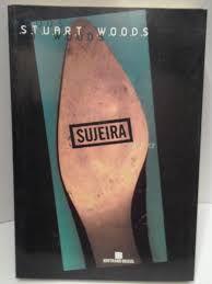 Livro Sujeira Autor Stuart Woods (1998) [usado]