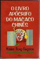 Livro o Apócrifo do Macaco Chinês Autor Maxime Hong Kingston (1991) [usado]