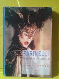 Livro Farinelli: Memórias de um Castrato Autor Marc David (1995) [usado]