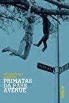 Livro Primatas da Park Avenue Autor Wednesday Martin (2015) [usado]