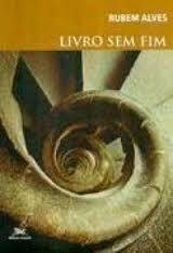 Livro sem Fim Autor Rubem Alves (2002) [usado]