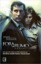 Livro Fora de Rumo Autor James Siegel (2006) [usado]