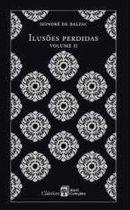 Livro Ilusões Perdidas - Volume 2: Clássicos Abril Coleções, Volume 12 Autor Honoré de Balzac (2010) [usado]