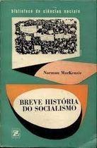 Livro Breve História do Socialismo Autor Norman Mackenzie (1967) [usado]