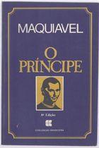 Livro o Príncipe Autor Maquiavel (1985) [usado]