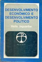 Livro Desenvolvimento Econômico e Desenvolvimento Político Autor Hélio Jaguaribe (1969) [usado]