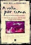 Livro a Volta por Cima Autor Margi Moss com Gérard Moss (1999) [usado]