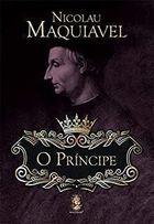 Livro o Príncipe Autor Nicolau Maquiavel (2009) [usado]