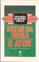 Livro o Ator Autor Arthur da Távola (1984) [usado]