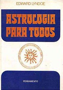 Livro Astrologia para Todos Autor Edward Lyndoe [usado]