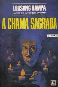 Livro a Chama Sagrada Autor Lobsang Rampa (1971) [usado]