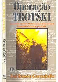 Livro Operação Trotski Autor José Ramón Garmabella (1972) [usado]