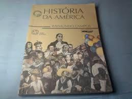 Livro História da América Autor Raymundo Campos (1998) [usado]