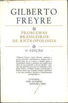 Livro Problemas Brasileiros de Antropologia. 4ª Edição Autor Gilberto Freyre (1973) [usado]