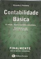 Livro Contabilidade Básica. 6ª Edição: Teoria e Questões Comentadas. Autor Ricardo J. Ferreira (2008) [usado]