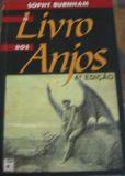 Livro o dos Anjos Autor Sophy Burnham (1994) [usado]