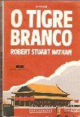 Livro o Tigre Branco Autor Robert Stuart Nathan (1988) [usado]
