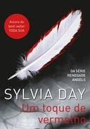 Livro um Toque em Vermelho Autor Sylvia Day (2013) [usado]