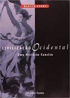 Livro Civilização Ocidental: Uma História Concisa Autor Marvin Perry (2002) [usado]