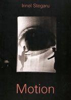 Livro Motion. Autor Irinel Stegaru (2001) [usado]