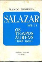 Livro Salazar Vol. Ii. os Tempos Áureos (1928-1936) Autor Franco Nogueira (1977) [usado]