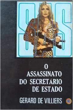 Livro o Assassinato do Secretário de Estado Autor Gerard de Villiers (1974) [usado]