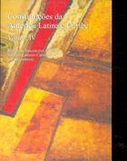 Livro Constituições da América Latina e Caribe: Volume 4 Autor Ramon de Vasconcellos Negócio, Rodrigo... (2010) [usado]