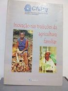 Livro Inovação nas Tradições da Agricultura Familiar Autor Dalmo Marcelo A. Lima; John Wilkinson -orgs. (2002) [usado]