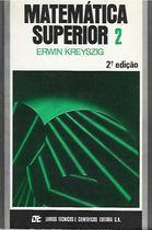 Livro Matemática Superior 2 Autor Erwin Kreyszig (1984) [usado]