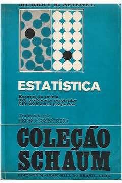 Livro Estatística: Coleção Schaum Autor Murray R. Spiegel (1972) [usado]