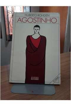 Livro Agostinho Autor Huberto Rohden [usado]