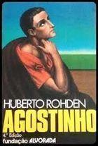 Livro Agostinho Autor Huberto Rohden (1976) [usado]