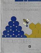 Livro Molecules - Physics For Everone - Book 2 Autor L. D. Landau, A. I. Kitaigorodsky (1980) [usado]