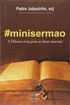 Livro Minisermão Autor Pe. Joãozinho (2015) [usado]