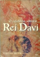Livro o Relatório sobre o Rei Davi Autor Stefan Heym (1995) [usado]