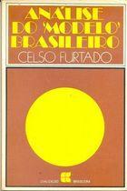 Livro Análise do Modelo Brasileiro Autor Celso Furtado (1972) [usado]