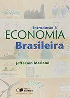 Livro Introdução a Economia Brasileira Autor Jefferson Mariano (2005) [usado]
