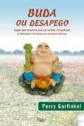 Livro Buda ou Desapego Autor Perry Garfinkel (2007) [usado]