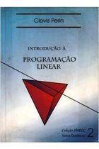Livro Introdução À Programação Linear Autor Clovis Perin (1989) [usado]