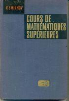 Livro Cours de Mathématiques Supérieures Tome Iii - Premièrie Partie Autor V. Smirnov (1970) [usado]