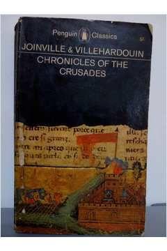 Livro Chronicles Of The Crusades Autor Joinville & Villehardouin (1963) [usado]