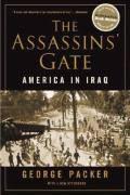 Livro The Assassins Gate Autor George Packer (2006) [usado]